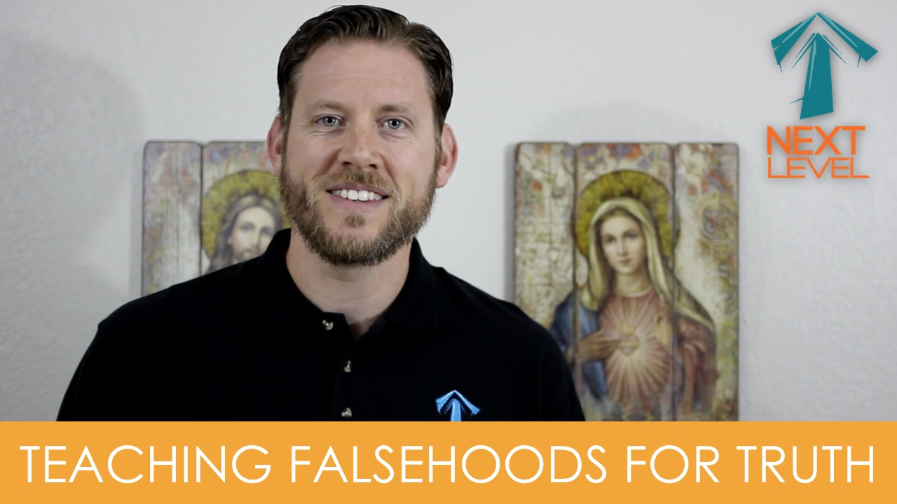 teaching falsehoods for truth, youth ministry, youth minister