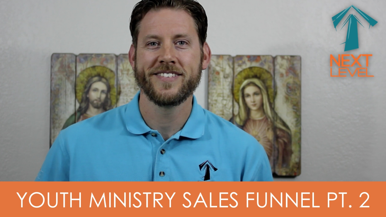 sales funnel, youth ministry, catholic, ministry leaders