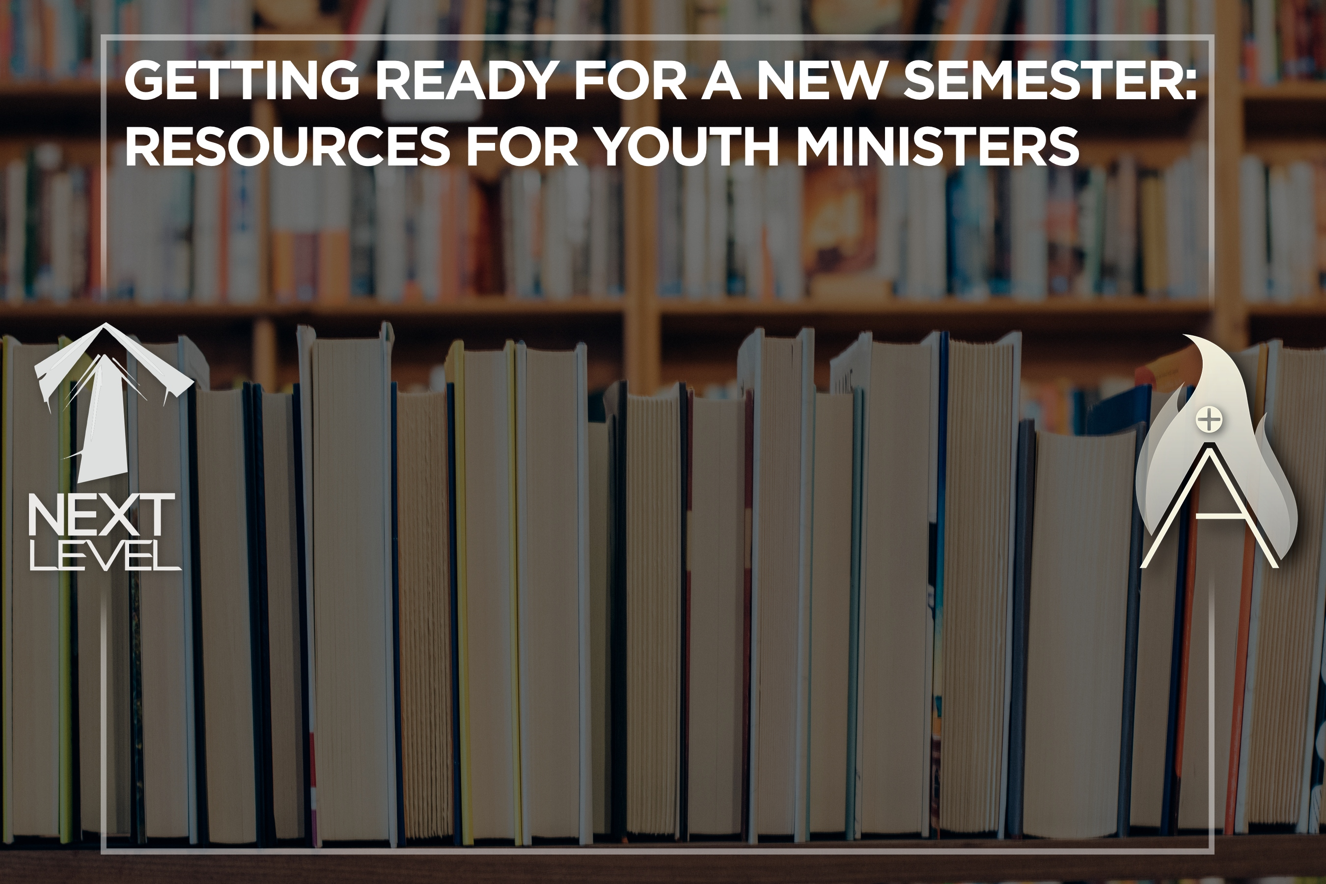 getting ready for a new semester, resources, resource blast, blog, videos